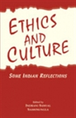 Ethics And Culture: Some Indian Reflections