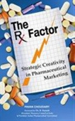 The Px Factor: Strategic Creativity In Pharmaceutical Marketing