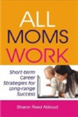 All Moms Work