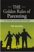 The Golden Rules Of Parenting