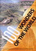 100 Wonders Of The World: The Finest Treasures Of Civilization And Nature On Five Continents