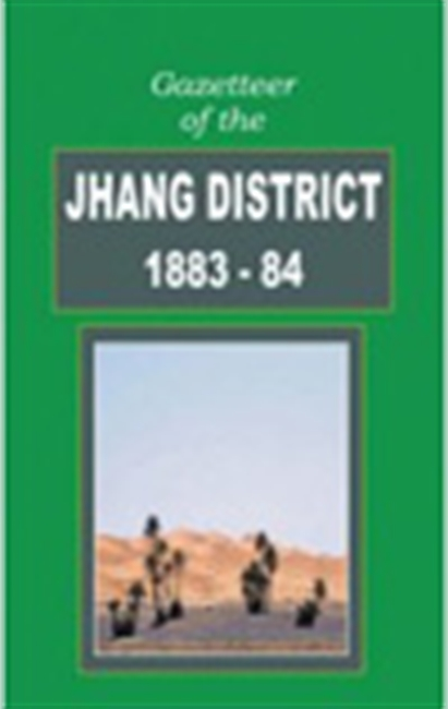 Gazetteer Of The Jhang District (1983-84)