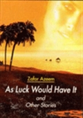 As Luck Would Have It And Other Stories