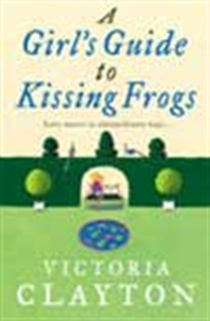 A Girl`s Guide To Kissing Frogs