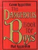 The Danger Book For Boys