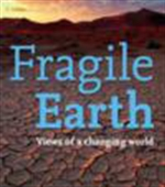 Fragile Earth: Views Of A Changing World