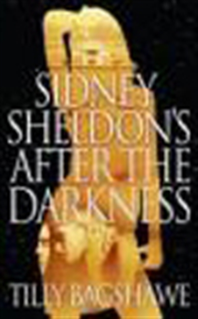 Sidney Sheldon`s After The Darkness