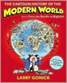 The Cartoon History Of The Modern World: Part Ii: From The Bastille To Baghdad