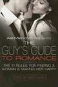 The Guy`s Guide To Romance