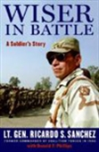 Wiser In Battle - A Soldier`s Story