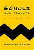 Schulz And Peanuts - A Biography