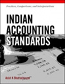 Indian Accounting Standards: Practices, Comparisons And Interpretations