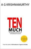 Ten Much: Ten Ordinary Processes For Extraordinary Success