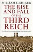 The Rise And The Fall Of The Third Reich