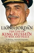 Lions Of Jordan: The Life Of King Hussein In War And Peace