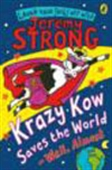 Krazy Kow Saves The World