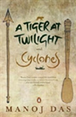 A Tiger At Twilight And Cyclones