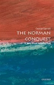 The Norman Conquest : A Very Short Introduction