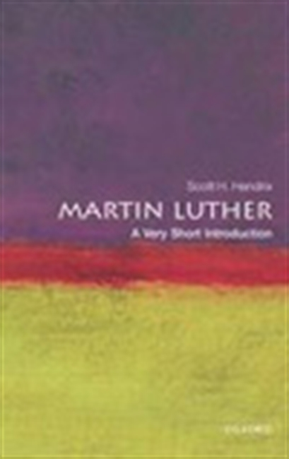 Martin Luther : A Very Short Introduction