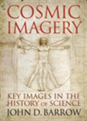 Cosmic Imagery - Key Images In The History Of Science