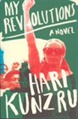 My Revolutions: A Novel