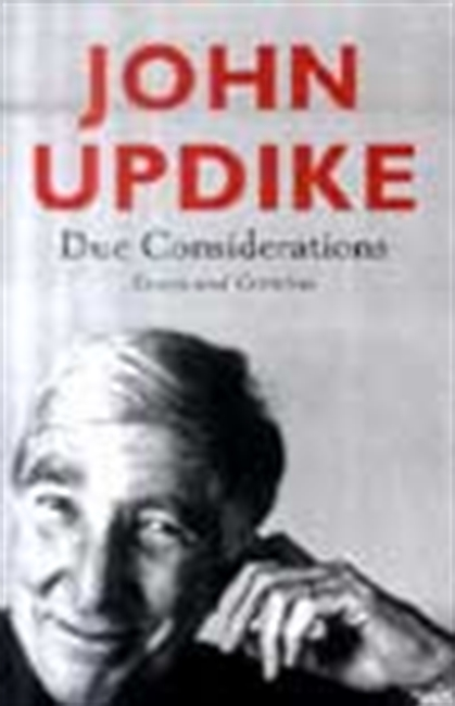 Due Considerations - Essays And Criticism