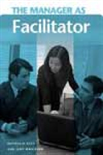 The Manager As Facilitator