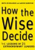 How The Wise Decide