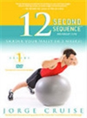 The 12 Second Sequence - Shrink Your Waist In 2 Weeks!