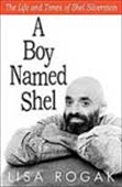 A Boy Named Shel - The Life And Times Of Shel Silverstein
