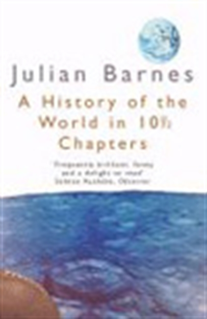 A History Of The World In 10(1/2) Chapters