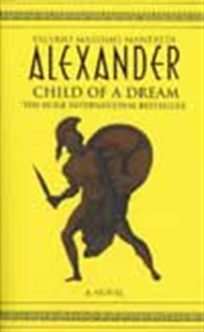 Alexander: Child Of A Dream
