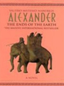 Alexander: The Ends Of The Earth, Vol.3