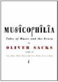 Musicophilia - Tales Of Music And The Brain