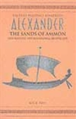 Alexander: The Sands Of Ammon