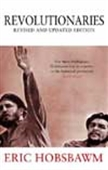 Revolutionaries - Revised And Updated Edition