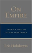 On Empire - America, War, And Global Supremacy
