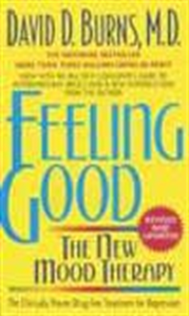 Feeling Good - The New Mood Therapy