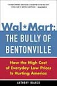 Wal-Mart : The Bully Of Bentonville