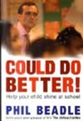 Could Do Better! - Help Your Child Shine At School
