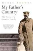 My Father`s Country - The Story Of German Family