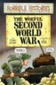 The Woeful Second World War: Horrible Histories