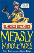 Measly Middle Ages: Horrible Histories
