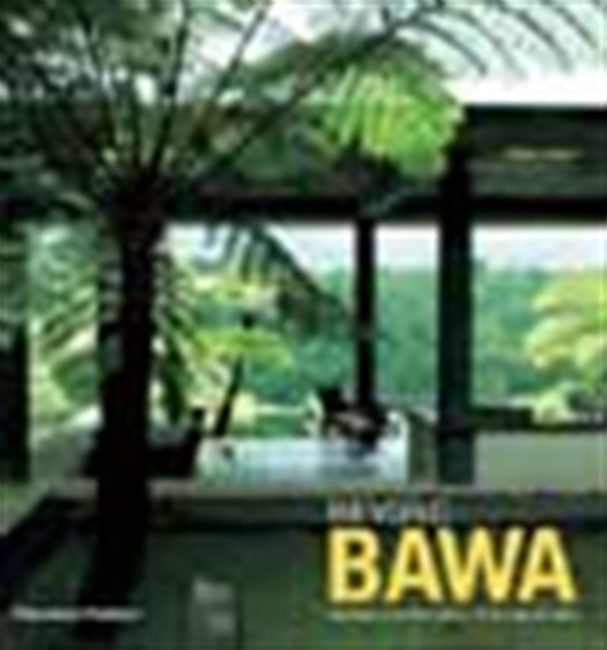 Beyond Bawa - Modern Masterworks Of Monsoon Asia