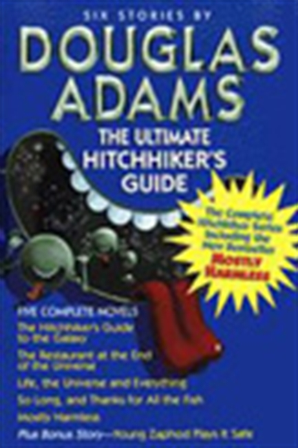 Six Stories By Douglas Adams - The Ultimate Hitchhiker`s Guide