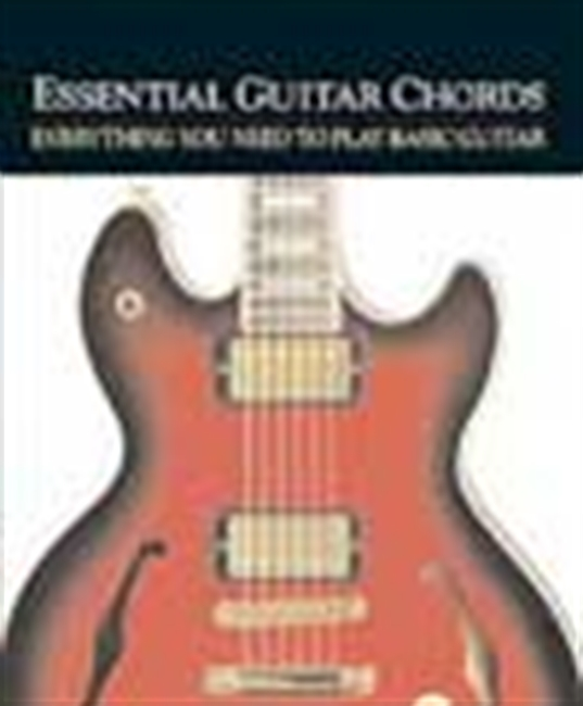 Essential Guitar Chords: Everything You Need To Play Basic Guitar