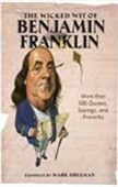 The Wicked Wit Of Benjamin Franklin