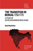 The Transition In Bengal 1756-1775
