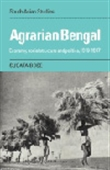 Agrarian Bengal - Economy, Social Structure And Politics, 1919-1947