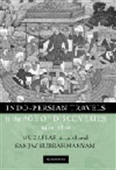 Indo-Persian Travels - In The Age Of Discoveries 1400-1800